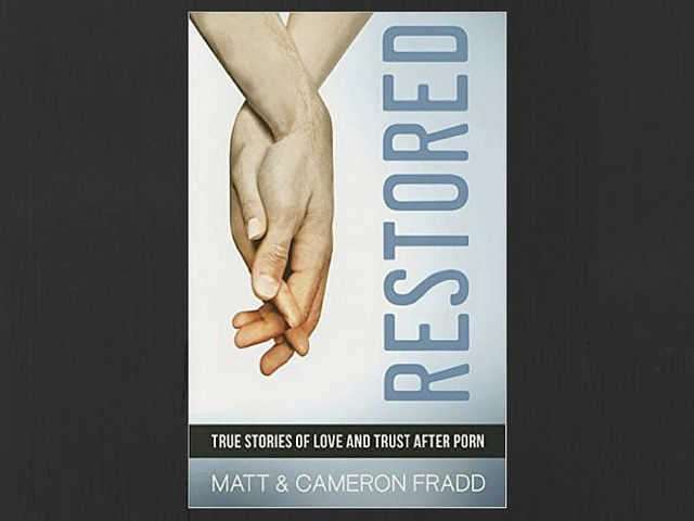Restored: True Stories of Love & Trust After Porn